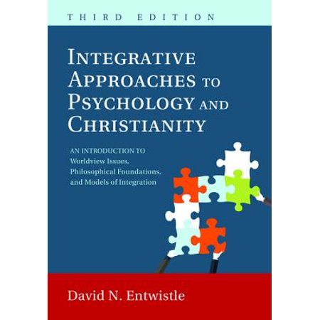 Integrative Approaches to Psychology and Christianity, 3rd (The Psychology Of Humor An Integrative Approach)