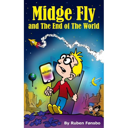 Midge Fly and the End of The World - eBook (Fly End)