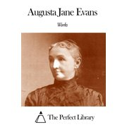 Works of Augusta Jane Evans - eBook