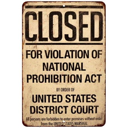 Closed Violation of Prohibition Vintage Reproduction 8x12 Metal Sign 8120932
