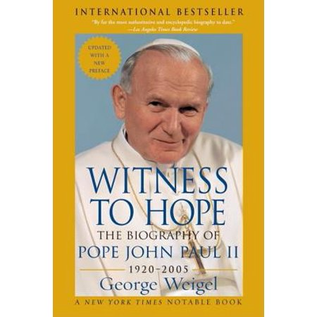 Witness to Hope : The Biography of Pope John Paul