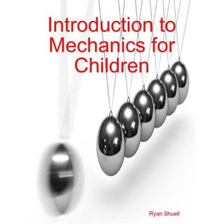 Introduction to Mechanics for Children - eBook - Kids Mechanic
