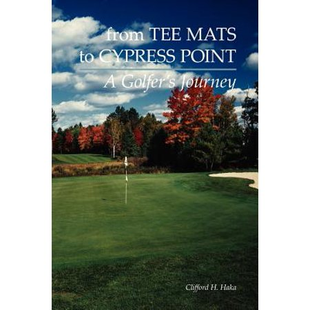 From Tee Mats to Cypress Point