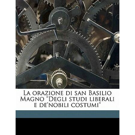 La Orazione Di San Basilio Magno Degli Studi Liberali E De'nobili Costumi - Costumi Di Halloween Lidl