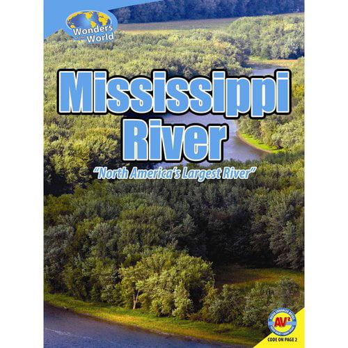 Mississippi River : North America's Largest River