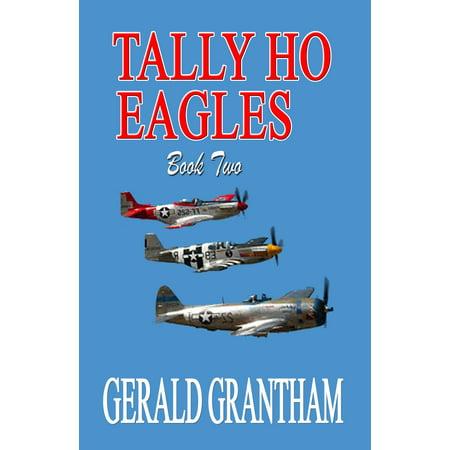 Tally Ho, Eagles... Book Two - eBook ()