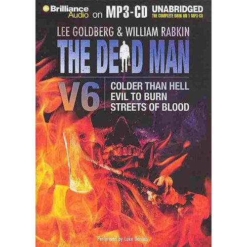 The Dead Man: Colder Than Hell / Evil to Burn / Streets...