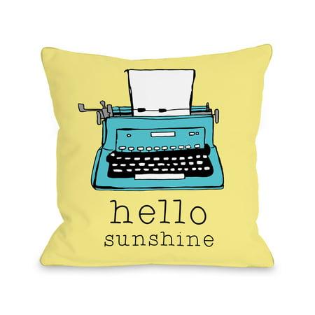 Hello Sunshine Typewriter- Yellow 16x16 Pillow by Pen & Paint