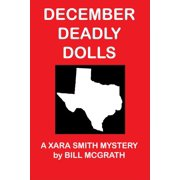December Deadly Dolls: A Xara Smith Mystery - eBook