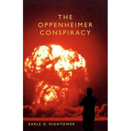 The Oppenheimer Conspiracy