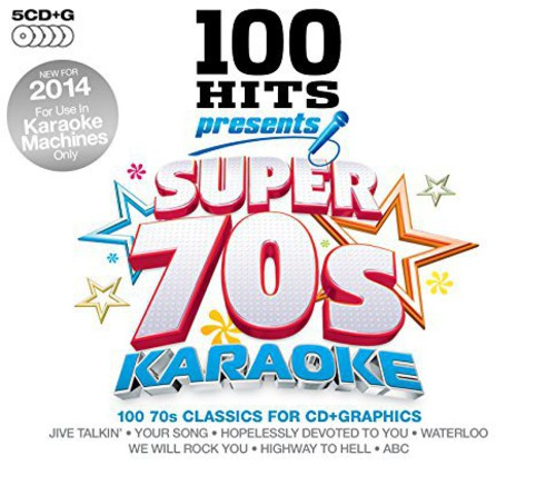 100 Hits Presents-Super 70s Karaoke 100 Hits Presents-Super 70s Karaoke [CD] by