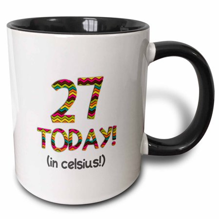 3dRose 27 Today... in celsius - Funny 80th Birthday. 27C is 80 in fahrenheit, Two Tone Black Mug, - Todays Birthday
