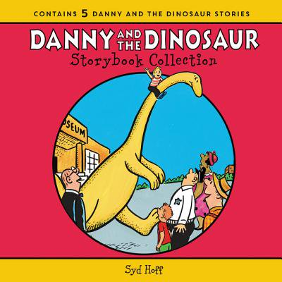 The Danny and the Dinosaur Storybook Collection : 5 Beloved