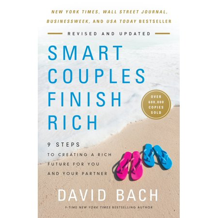 Smart Couples Finish Rich, Revised and Updated : 9 Steps to Creating a Rich Future for You and Your