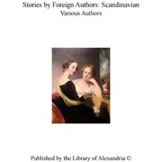 Stories by Foreign Authors: Scandinavian - eBook