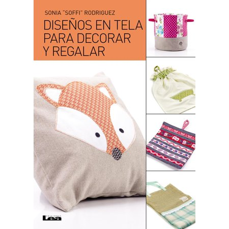 Diseños en Tela para decorar y regalar - eBook for $<!---->