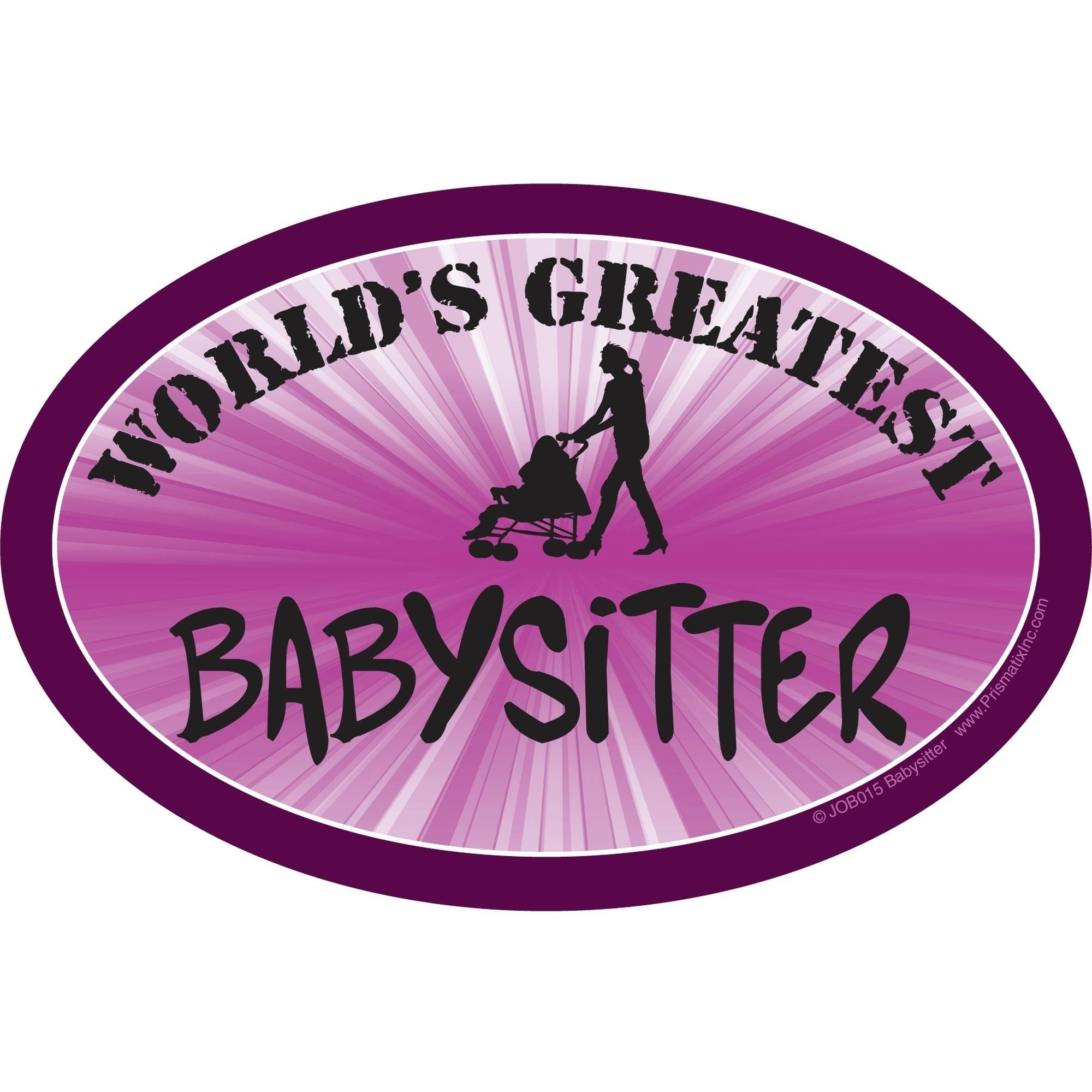 Prismatix World's Greatest Babysitter Magnet