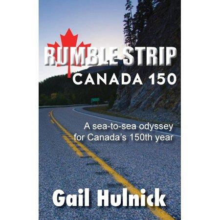 Rumble Strip: Rumble Strip Canada 150 (Rumble Strips)