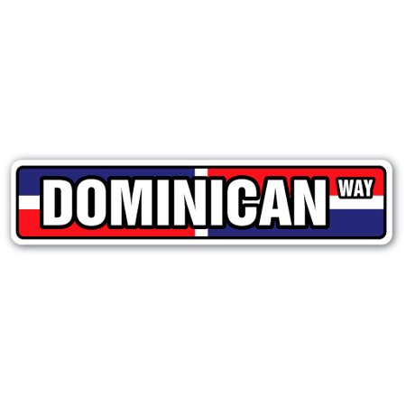 DOMINICAN FLAG Street Sign republic national nation pride country | Indoor/Outdoor |  24