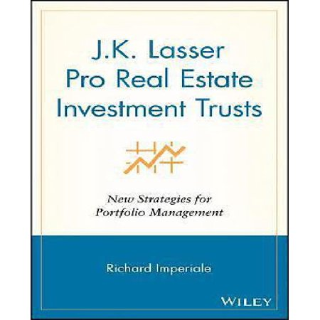 J K Lasser Pro Real Estate Investment Trusts  New Strategies For Portfolio Management