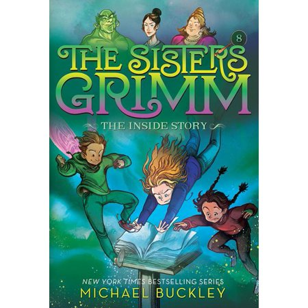 The Inside Story (The Sisters Grimm #8) : 10th Anniversary Edition Toy Story 10th Anniversary Edition