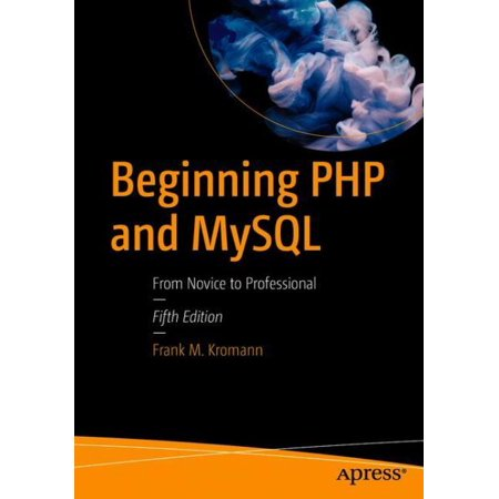 Beginning PHP and MySQL : From Novice to