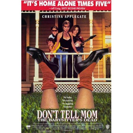 Posterazzi MOV213158 Dont Tell Mom the Babysitters Dead Movie Poster - 11 x 17