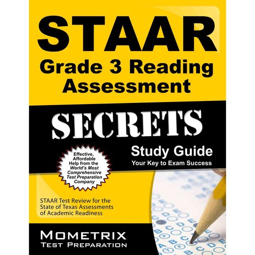 STAAR Grade 3 Reading Assessment Secrets: STAAR Test Review for the State of Texas Assessments of Academic Readiness