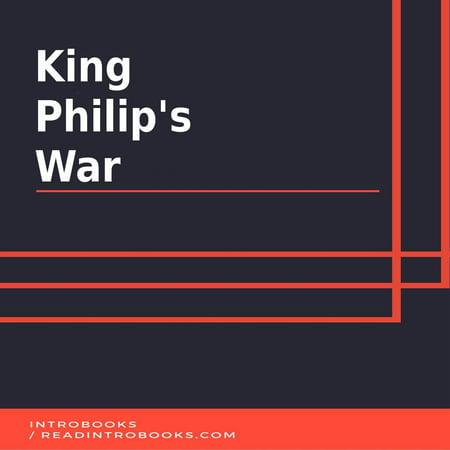 King Philips War - Audiobook (King Philips War)
