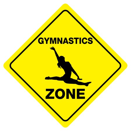 GYMNASTICS ZONE Funny Novelty Xing Sign (Wrestling Zone Novelty Sign)