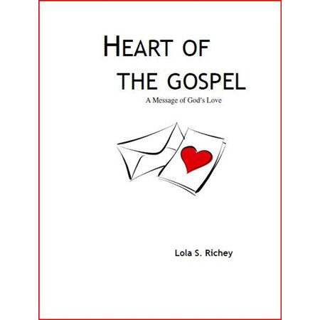 Heart of the Gospel: A Message of God's Love -