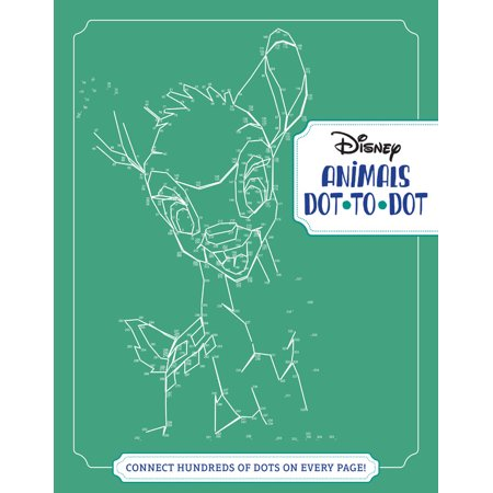 Disney Animals Dot-To-Dot: Connect Hundreds of Dots on Every