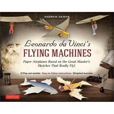 Leonardo Da Vinci's Flying Machines Kit: Paper Airplanes Based on the Great Master's Sketches - That Really Fly! (13 Pop-Out Models; Easy-To-Follow Instructions; Slingshot Launcher) (Other) ()