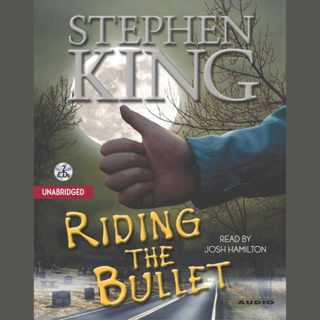 Riding Bullet - Riding the Bullet - Audiobook