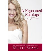 A Negotiated Marriage - eBook