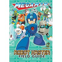Mega Man: Robot Master Field Guide - Updated Edition (Hardcover)