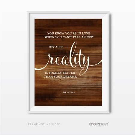 You know you're in love when reality...Dr. Seuss Wedding Love Quote Wall Art, Rustic Wood Poster Prints - De Seuss