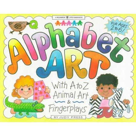 Alphabet Art: With A-Z Animal Art & Fingerplays by