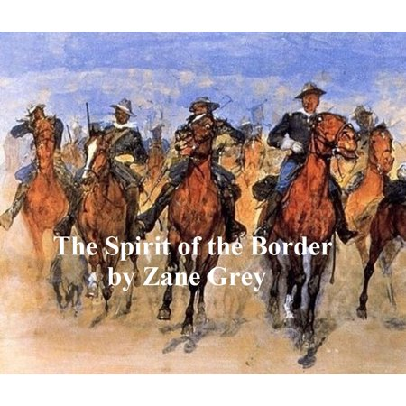 The Spirit of the Border, A Romance of the Early Settlers of the Ohio Valley. Sequel to Betty Zane - eBook](Spirit Halloween Fountain Valley)