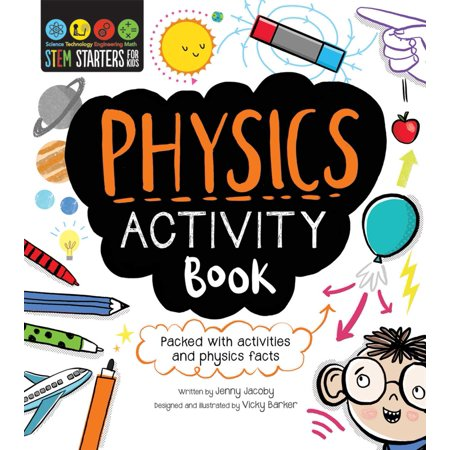 STEM Starters  For Kids Physics Activity Book : Packed with activities and physics
