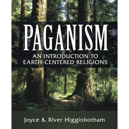 Paganism : An Introduction to Earth-Centered Religions (Halloween Paganism)