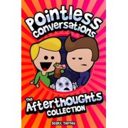 Pointless Conversations - The Afterthoughts Collection - eBook