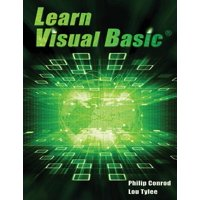 Learn Visual Basic : A Step-By-Step Programming Tutorial