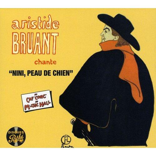 Aristide Bruant - Du Ca'F Conc' Au Music Hall [CD]