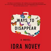 Ways to Disappear - Audiobook
