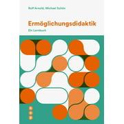 Ermöglichungsdidaktik (E-Book) - eBook
