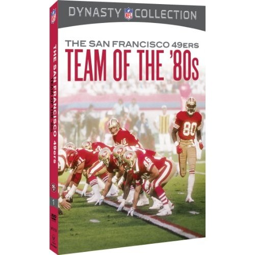 NFL Dynasty Collection: The San Francisco 49ers - The Team Of The 80s