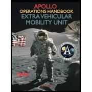Apollo Operations Handbook Extra Vehicular Mobility Unit (Hardcover)