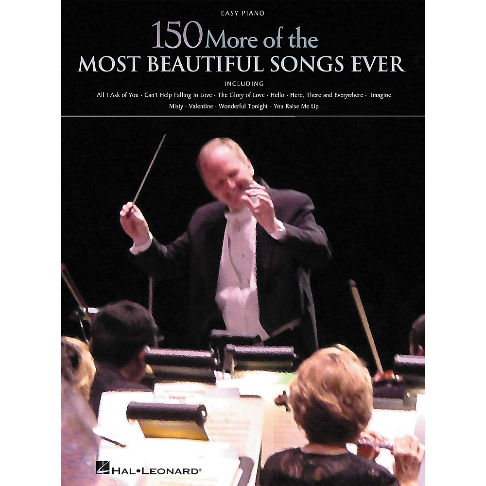 Hal Leonard 150 More of the Most Beautiful Songs Ever Songbook - Easy Piano