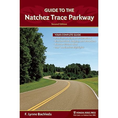 Guide to the natchez trace parkway: 9780897329255 (Blue Ridge Parkway Book)